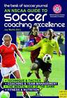 Best of Soccer Journal: An NSCAA Guide to Soccer Coaching Excellence by Meyer & Meyer Sport (UK) Ltd (Paperback, 2011)
