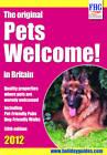 Pets Welcome: 2012 by Moira Bryen (Paperback, 2011)