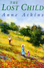 The Lost Child by Anne Atkins (Paperback, 1995)