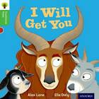 Oxford Reading Tree Traditional Tales: Level 2: I Will Get You by Thelma Page, Nikki Gamble, Alex Lane (Paperback, 2011)
