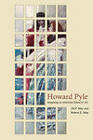 Howard Pyle: Imagining an American School of Art by Jill P. May, Robert E. May (Hardback, 2011)
