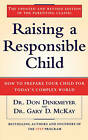 Raising a Responsible Child: How to Prepare Your Child for Today's Complex World by Don C. Dinkmeyer, Gary D. McKay (Paperback, 1996)
