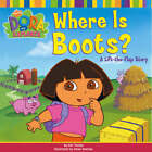 Where is Boots? by Nickelodeon (Paperback, 2006)