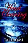 Heart Cleansing by Tai O Ikomi (Paperback / softback, 2005)