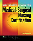 Lippincott's Review for Medical-surgical Nursing Certification by Lippincott (Paperback, 2011)