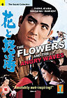 The Flowers And the Angry Waves (DVD, 2007)