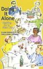 Doing it Alone: Hosting for a New Life by Sheila King Lassman, Elaine Borish (Paperback, 2011)