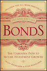 Bonds: The Unbeaten Path to Secure Investment Growth by Stan Richelson, Hildy Richelson (Hardback, 2011)