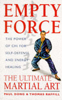 Empty Force: The Ultimate Martial Art, Acceptable, Paul Dong, Thomas Raffill, Bo