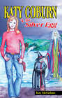 Katy Coburn and the Silver Egg by Kay McFarlane (Paperback, 2006)