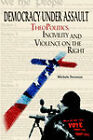 Democracy Under Assault: Theopolitics, Incivility and Violence on the Right by Michele Swenson (Paperback / softback, 2004)