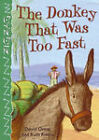 The Donkey That Was Too Fast by David Orme (Paperback, 2005)