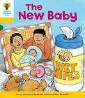Oxford Reading Tree: Level 5: More Stories B: the New Baby by Roderick Hunt (Paperback, 2011)