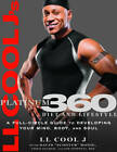 LL Cool J's Platinum 360 Diet and Lifestyle: A Full-circle Guide to Developing Your Mind, Body, and Soul by Chris Palmer, David Honig, LL Cool J, PhD Jim Stoppani (Paperback, 2011)