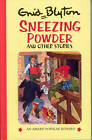 Sneezing Powder and Other Stories by Enid Blyton (Hardback, 1998)