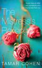The Mistress's Revenge by Tamar Cohen (Hardback, 2011)
