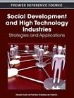 Social Development and High Technology Industries: Strategies and Applications by Business Science Reference (Hardback, 2012)
