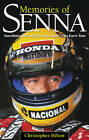 Memories of Senna: Anecdotes and Insights from Those Who Knew Him by Christopher Hilton (Hardback, 2011)