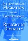 International Migration and the Governance of Religious Diversity by Matthias Koenig, Paul Bramadat (Paperback, 2009)