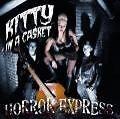 Horror Express von Kitty in a. Casket (2009)