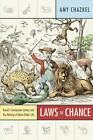 Laws of Chance: Brazil's Clandestine Lottery and the Making of Urban Public Life by Amy Chazkel (Paperback, 2011)