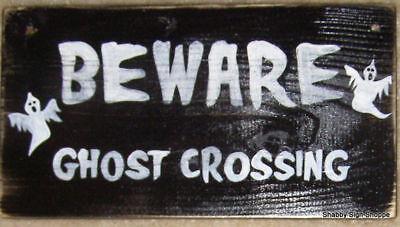 BEWARE GHOST CROSSING HaPPy HaLLoWeeN Sign BOO! Wood Plaque OOAK Hp