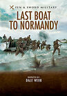 Last Boat To Normandy (DVD, 2011)