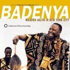 Various Artists - Badenya (Manden Jaliya in New York City, 2002)