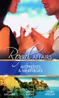 Mistresses and Marriages: Royal Affairs: WITH The Prince's Mistress AND Caretti's Forced Bride AND Her Royal Bed by Day Leclaire, Laura Wright, Jennie Lucas (Paperback, 2011)