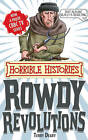 Rowdy Revolutions by Terry Deary (Paperback, 2011)