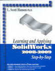Learning and Applying SolidWorks 2008-2009 Step-By-Step by L Scott Hansen (Paperback / softback, 2008)