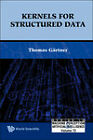Kernels for Structured Data by Thomas Gartner (Hardback, 2008)