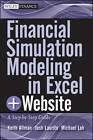 Financial Simulation Modeling in Excel: A Step-by-step Guide + Website by Michael Loh, Josh Laurito, Keith A. Allman (Mixed media product, 2011)