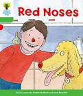 Oxford Reading Tree: Level 2: Decode and Develop: Red Noses by Ms Annemarie Young, Roderick Hunt, Liz Miles (Paperback, 2011)