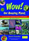 Wow Our Amazing Planet: A Cross-curricular Conservation Resource for RE Teachers by David Chandler (Paperback, 2013)