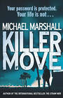 Killer Move by Michael Marshall (Hardback, 2011)