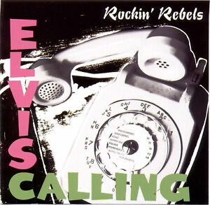 ROCKIN-REBELS-Elvis-Calling-Elvis-Presley-covers-Tony-Marlow-rockabilly