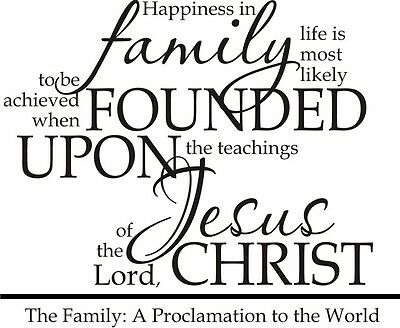Religous Saying Vinyl quote lettering wall art decor The Family A Proclamation