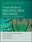 Helping Men Recover: A Man's Workbook - Special Edition for the Criminal Justice System by Dan Griffin, Rick Dauer, Stephanie S. Covington (Paperback, 2011)
