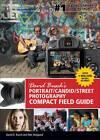 David Busch's Portrait/Candid/Street Photography Compact Field Guide by David Busch (Spiral bound, 2012)