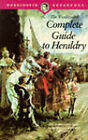 Complete Guide to Heraldry by Arthur Charles Fox-Davies (Paperback, 1996)