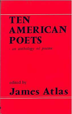 Ten American Poets : An Anthology of Poems