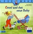 Conni und das neue Baby von Eva Wenzel-Bürger, Liane Schneider