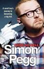 Nerd Do Well by Simon Pegg (Paperback, 2011)