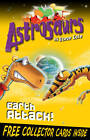 Astrosaurs 20: Earth Attack! by Steve Cole (Paperback, 2011)