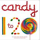 Candy 1 to 20 by Laurie Wolf, Pam Abrams (Board book, 2011)