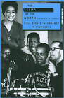 The Selma of the North: Civil Rights Insurgency in Milwaukee by Patrick D. Jones (Paperback, 2010)