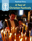 A Year of Christian Festivals by Flora York (Paperback, 2013)