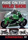 Kawasaki - Ride On The Wild Side (DVD, 2010)