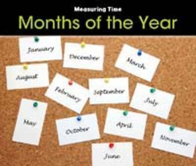 Months of the Year (Measuring Time), Steffora, Tracey, Used; Good Book